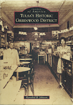 Images of America: Tulsa's Historic Greenwood District